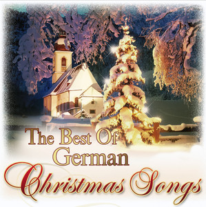 The Best of German Christmas Songs - Traditional German