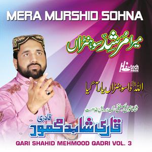 Mera Murshid Sohna Vol. 3 - Islamic Naats Albümü