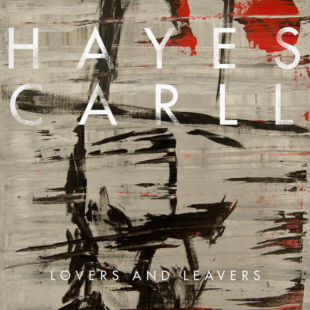 Album cover for Lovers and Leavers by Hayes Carll