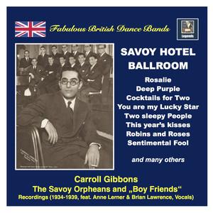 Fabulous British Dance Bands: Savoy Hotel Ballroom (Remastered 2016)