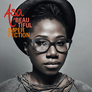 Beautiful Imperfection - Asa