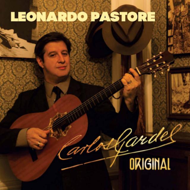 Carlos Gardel, Leonardo Pastore Carlos Gardel Original album cover