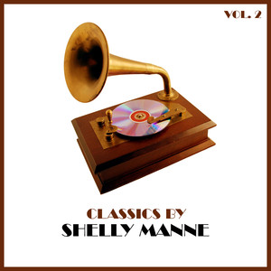 Classics by Shelly Manne, Vol. 2