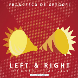Left & Right - Francesco De Gregori