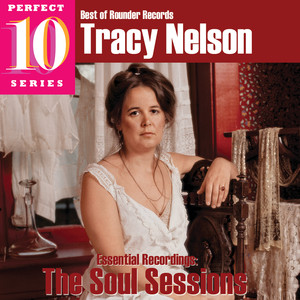Tracy Nelson - The Soul Sessions album