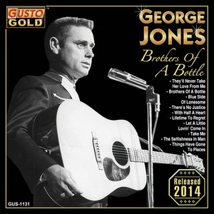 Brothers Of A Bottle - George Jones