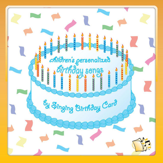 Childrens Personalized Birthday Songs By Singing Card On Spotify