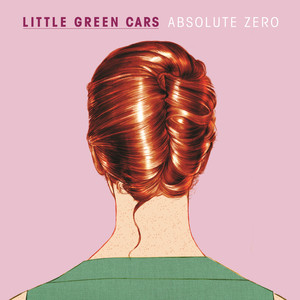 Absolute Zero - Little Green Cars