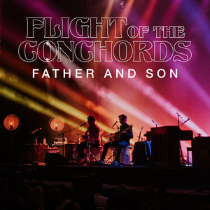 Father and Son  - Flight Of The Conchords
