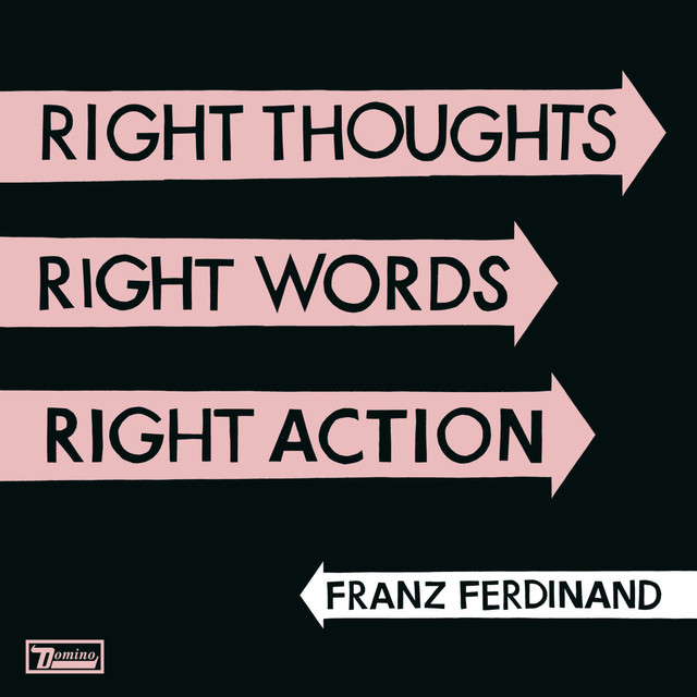 Album cover for Right Thoughts, Right Words, Right Action by Franz Ferdinand