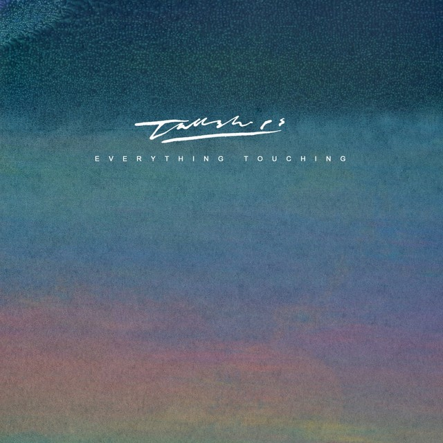Album cover for Everything Touching by Tall Ships