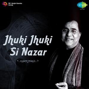 Jhuki Jhuki Si Nazar Albümü