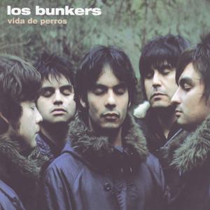 Vida de Perros - Los Bunkers