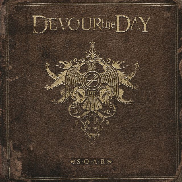 Album cover for S.O.A.R by Devour the Day