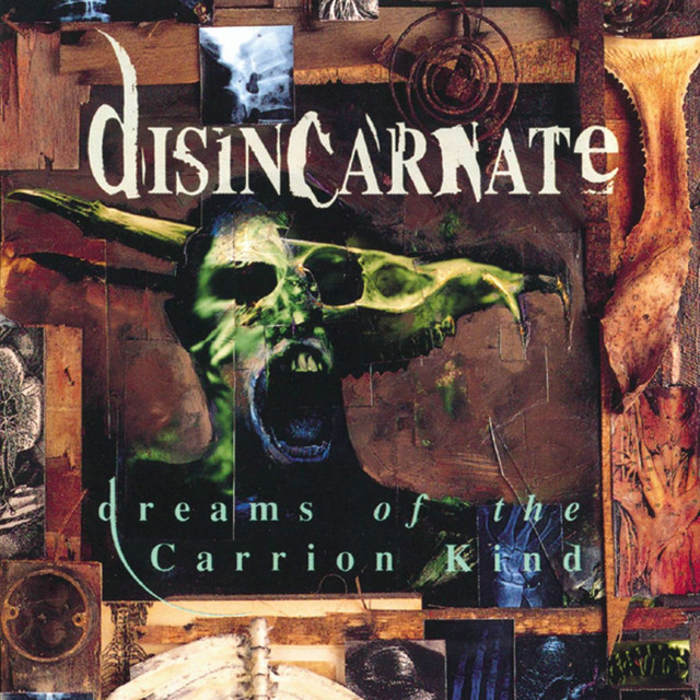 Disincarnate - Dreams Of The Carrion Kind (Expanded Edition)