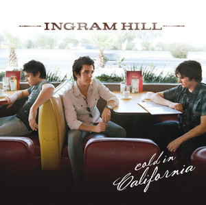 Cold In California - Ingram Hill