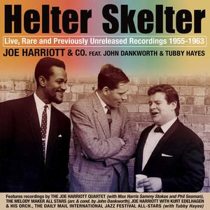 Helter Skelter: Joe Harriott Rarities 1955-1963 (Live)
