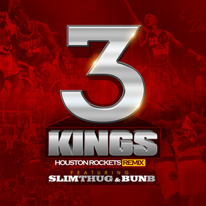 3 Kings (Houston Rockets Remix) - Single