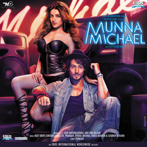 Munna Michael (Original Motion Picture Soundtrack)