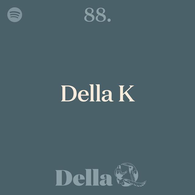 88. Della K