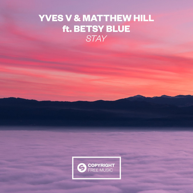Stay (feat. Betsy Blue)