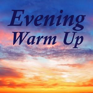 Evening Warm Up Albumcover
