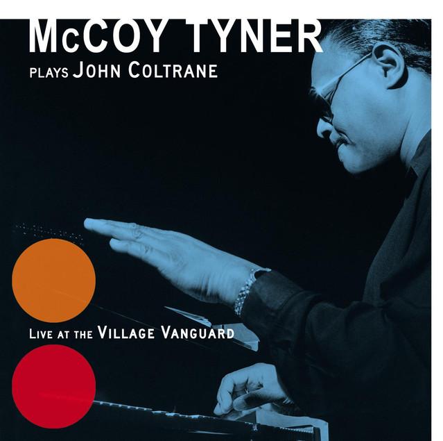 Plays John Coltrane At The Village Vanguard