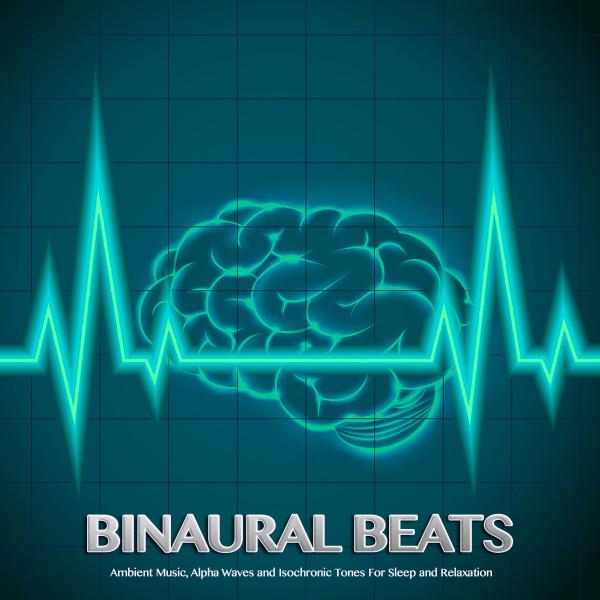 Binaural Beats Sleep: Ambient Music, Alpha Waves and Isochronic