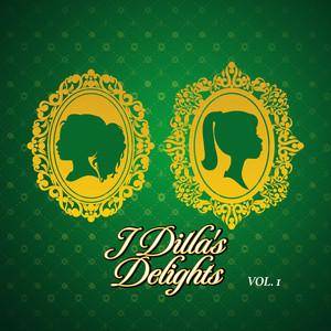 J Dilla's Delights, Vol. 1