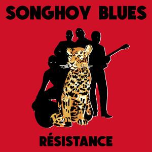 Songhoy Blues - Résistance