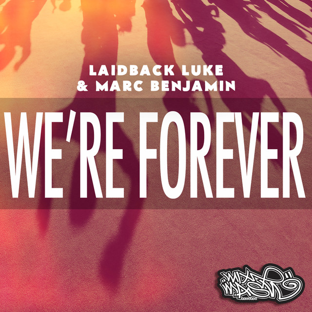 We're Forever (feat. Nuthin' Under a Million)