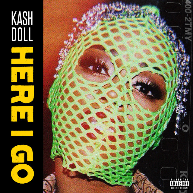 Here I Go by Kash Doll on Spotify
