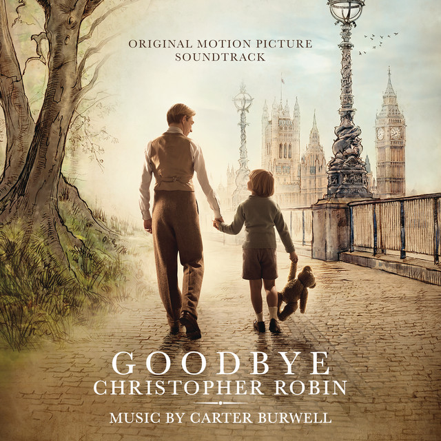 Goodbye Christopher Robin (Original Motion Picture Soundtrack)