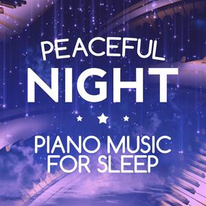 Peaceful Night: Piano Music for Sleep Albumcover