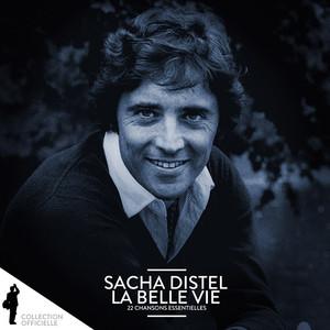 Sacha Distel: La belle vie (22 chansons essentielles) album