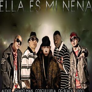 Ella Es Mi Nena (feat. Alexis, Fido, Guayo & Og Black) Albümü