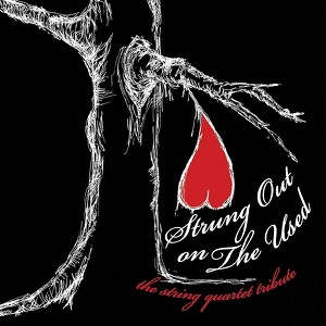 Strung out on the Used: The String Quartet Tribute Albumcover
