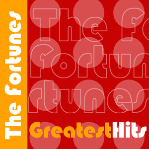 The Fortunes Greatest Hits album