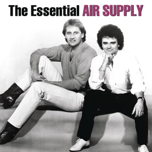 The Essential Air Supply - Air Supply