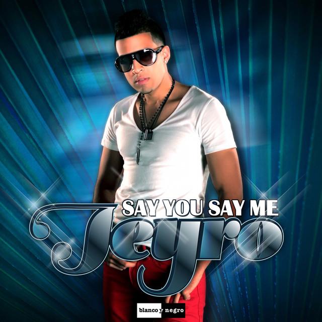 Say You Say Me