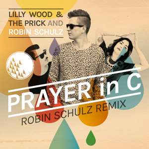 Prayer In C (Robin Schulz Radio Edit) - Single
