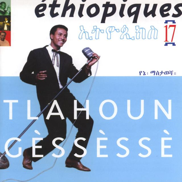 Tlahoun Gèssèssè - Kulun Manqualesh / Alegntaye
