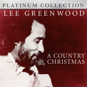 Lee Greenwood - A Country Christmas album