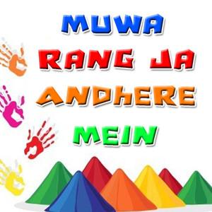 Muwa Rang Ja Andhere Mein Albümü