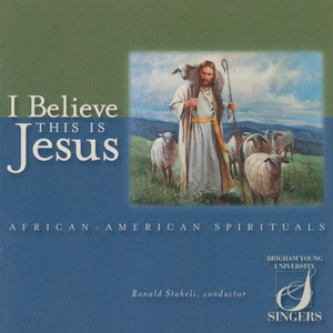 I Believe This Is Jesus album