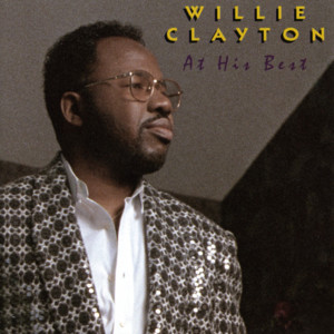 At His Best: Willie Clayton album