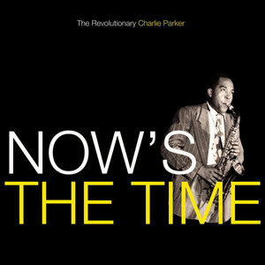 Now's the Time album