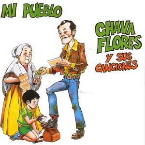 Mi Pueblo - Chava Flores y sus canciones Albumcover