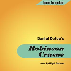 Robinson Crusoe read by Nigel Graham