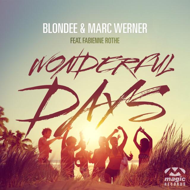 Blondee & Marc Werner